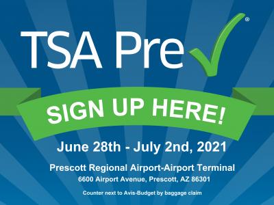 Prescott Regional Airport Hosts TSA Pre✓® Enrollment Event June 28-July 2, 2021